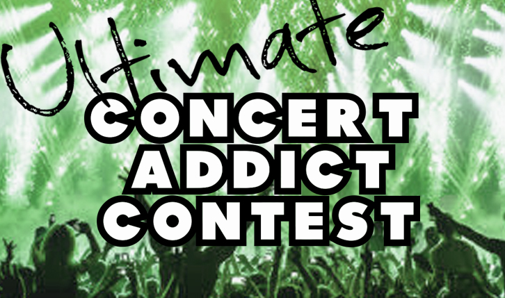 The Ultimate Concert Addict CONTEST