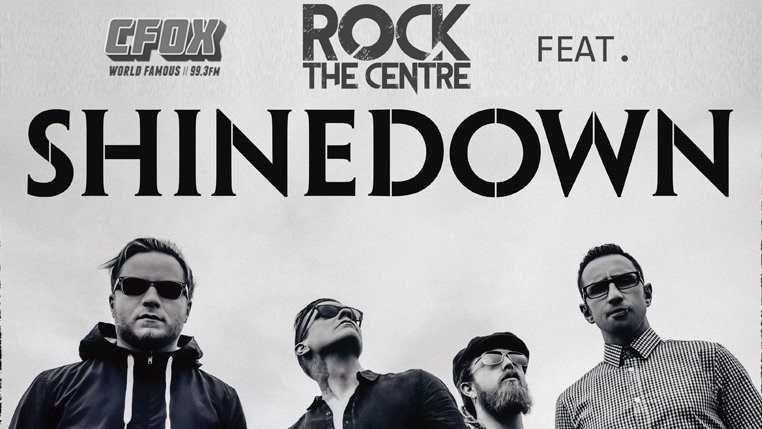 Rock the Centre feat. Shinedown, In This Moment, One Bad Son, 10 Years