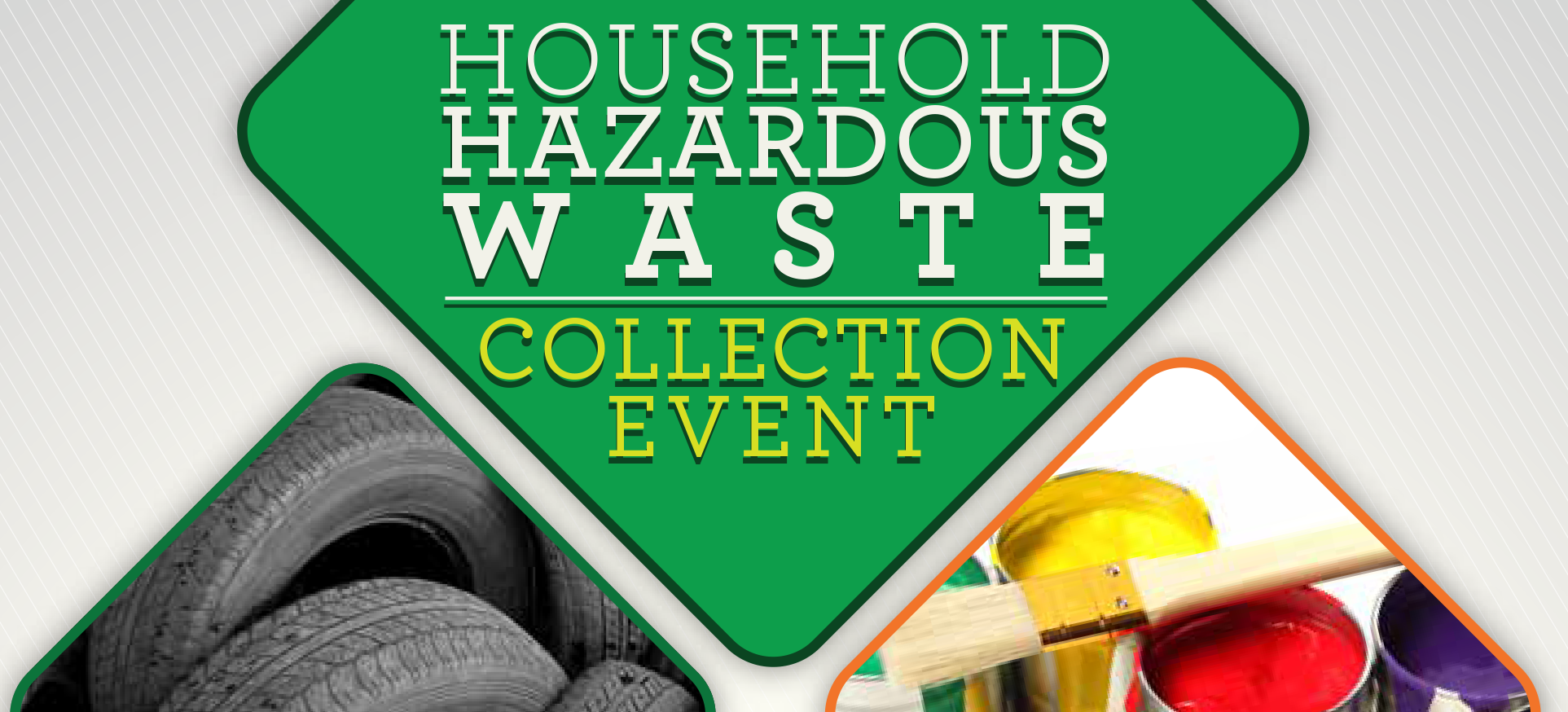 Household Hazardous Waste and Scrap Tire Collection